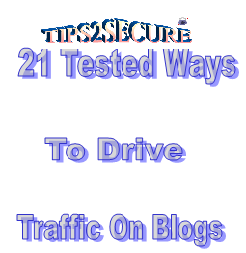 21 ways to drive traffic on blogs