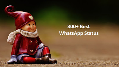 Best Whatsapp Status Collection