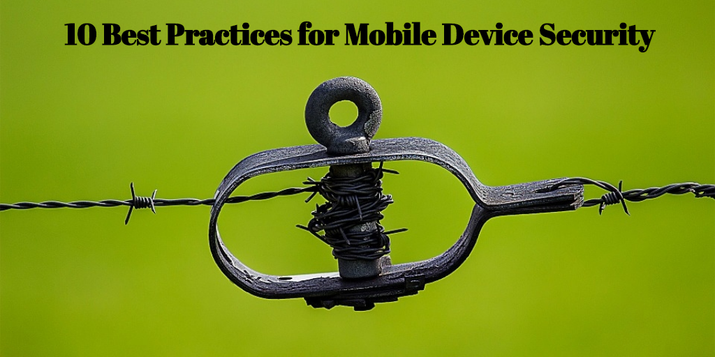 mobile device security practices