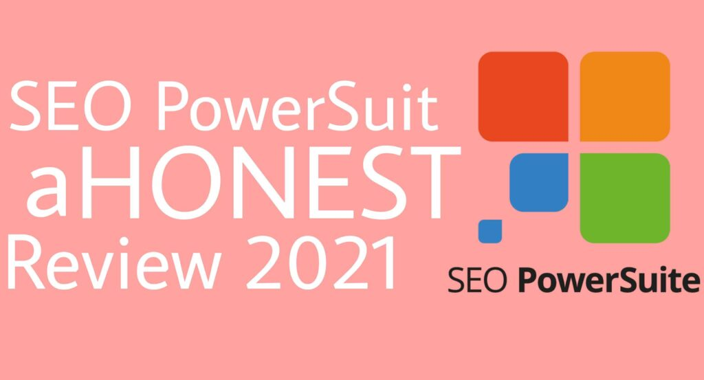 SEO Powersuit Review 2021